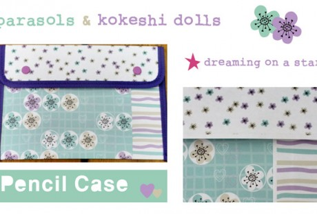 Dreaming on a Star - Pencil Case Tutorial